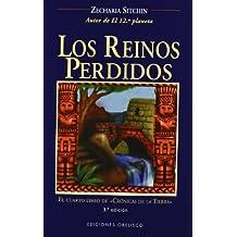 """Los reinos perdidos: el cuarto libro de """"Crónicas de la tierra"""" (MENSAJEROS DEL UNIVERSO)"""