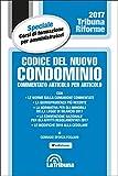 Codice del nuovo condominio. Commentato articolo per articolo
