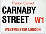 CARNABY STREET FASHION CENTRAL W1 LONDON STREET SIGN METAL STEEL ADVERTISING WALL SIGN by Original Metal Sign Co