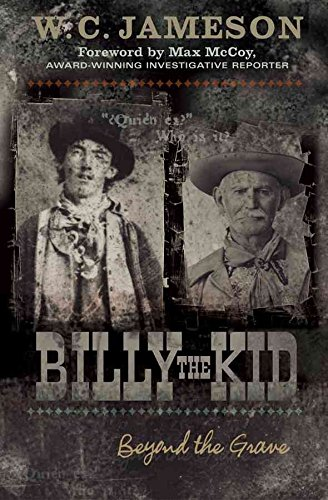 [Billy the Kid: Beyond the Grave] (By: W.C. Jameson) [published: December, 2004]