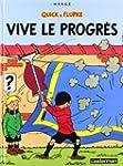 Quick et Flupke, tome 8 : Vive le pro...
