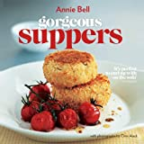 Gorgeous Suppers (Vincent Square Books) by Annie Bell (2011-09-01)