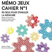 MÉMO JEUX - Cahier N°1: 50 jeux pour stimuler la mémoire