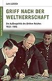 Deutsche Geschichte im 20. Jahrhundert 8. Griff nach der Weltherrschaft: Die Außenpolitik des Dritten Reiches 1933-1945