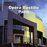 Les insolites de l'Opéra-Bastille : Edition bilingue Français-Anglais
