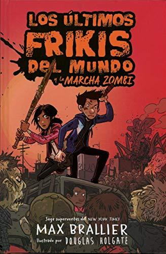 Los últimos frikis del mundo y la marcha zombi: Los últimos frikis del mundo, 2