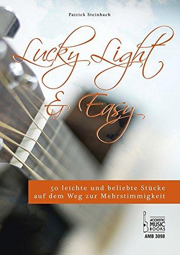 lucky-light-easy-50-leichte-und-beliebte-stucke-auf-dem-weg-zur-mehrstimmigkeit-fur-gitarre