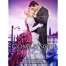 Come il sole di notte (Italian Edition)