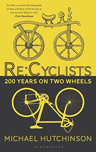 Re Cyclists: 200 Years on Two Wheels