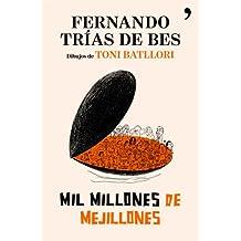 Mil millones de mejillones (Fuera de Colección)