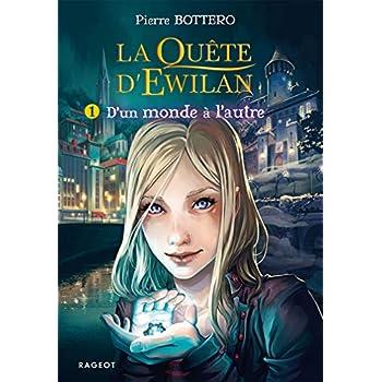 La quête d'Ewilan T1 : D'un monde à l'autre