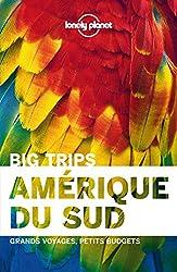 L'Amérique du sud - Big trips -1ed