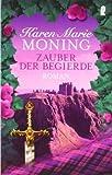 Zauber der Begierde (Die Highlander-Saga) von Moning. Karen Marie (2000) Taschenbuch