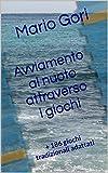 Avviamento al nuoto attraverso i giochi: + 186 giochi tradizionali adattati (sport Vol. 7)