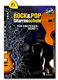 Rock & Pop École de guitare pour débutant - Différents styles de rock et de pop et techniques de jeu - édition avec CD, tableau de bord, médiator...