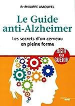 Le Guide anti-Alzheimer de Pr Philippe AMOUYEL