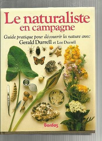 Le naturaliste en campagne