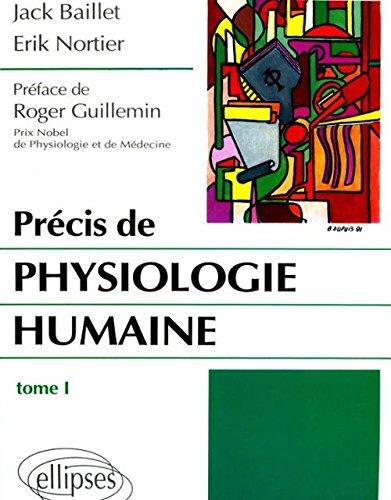 Précis de physiologie humaine Tome 1 : Précis de physiologie humaine