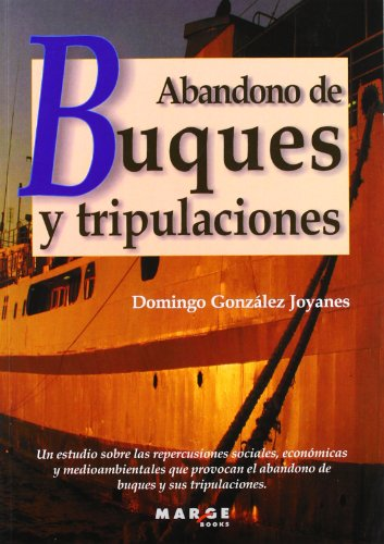Abandono de buques y tripulaciones por Domingo González Joyanes