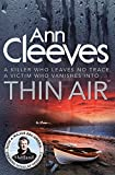 Front cover for the book Thin Air by Ann Cleeves