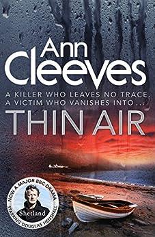Thin Air (Shetland Book 6) by [Cleeves, Ann]
