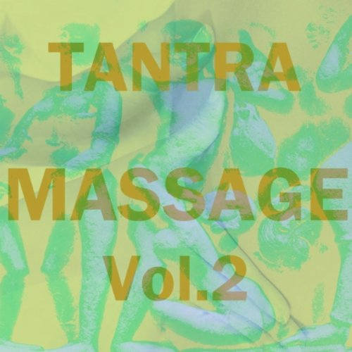 Tantra Massage (Vol. 2)