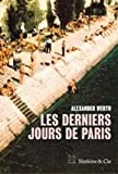 """Afficher """"Les derniers jours de Paris"""""""