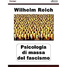 Psicologia di massa del fascismo (Psicologie)