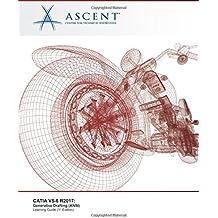 CATIA V5-6 R2017: Generative Drafting (ANSI)