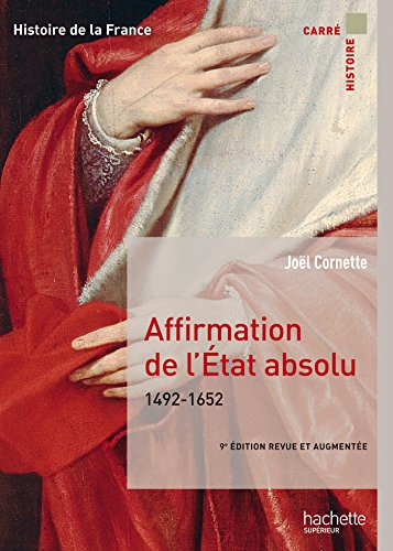 Affirmation de l'tat absolu 1492-1652