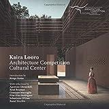 Kaira Looro Architecture Competition: Cultural Center (Kaira Looro Competition)