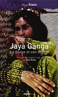 Jaya Ganga par Singh Vijay
