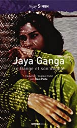 Jaya Ganga: Le Gange et son double