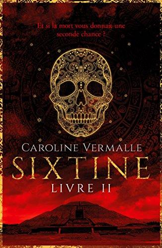 Sixtine - Livre II par Caroline Vermalle