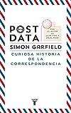 Postdata: Curiosa historia de la correspondencia (Pensamiento)