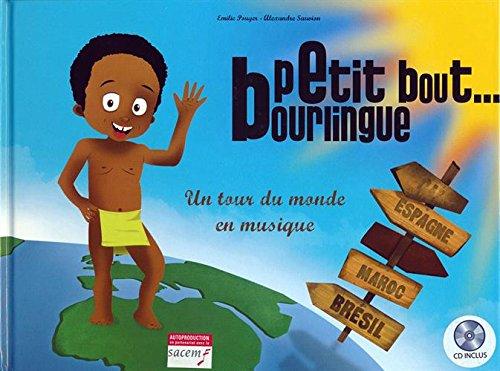 Petit bout bourlingue (1CD audio)