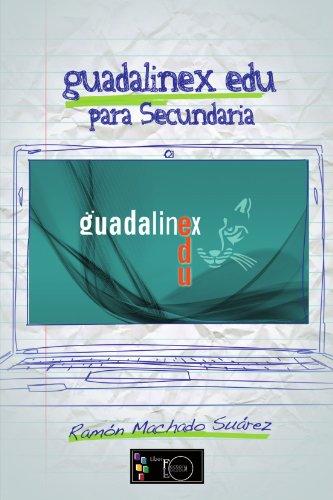 Guadalinex edu para Secundaria por Ramón Machado Suárez