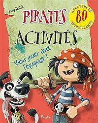 Pirates Johnny Duddle/activités : Avec plus de 80 autocollants