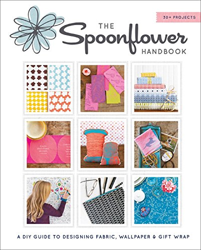 the-spoonflower-handbook-a-diy-guide-to-designing-fabric-wallpaper-gift-wrap-with-30-projects