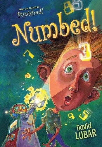 Numbed! by David Lubar (2014-08-01)