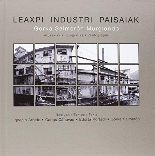 Descargar Libro Leaxpi Industri Paisaiak de Gorka Salmeron Murgiondo