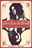 Love You to Death - Season 5: The Unofficial Companion to The Vampire Diaries