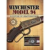 Winchester Model 94: A Century of Craftmanship