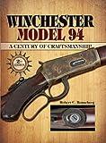 Image de Winchester Model 94: A Century of Craftmanship