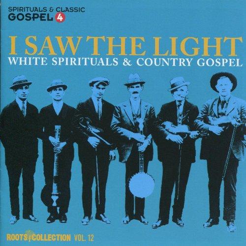 I Saw The Light - White Spirit...