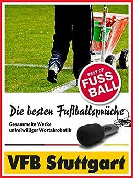 VFB Stuttgart - Die besten & lustigsten Fussballersprüche