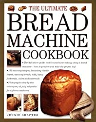 The Ultimate Bread Machine Cookbook by JENNIE SHAPTER (2001-08-02)