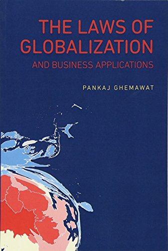 The Laws of Globalization and Business Applications por Pankaj Ghemawat