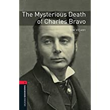 The Mysterious Death of Charles Bravo Level 3 Oxford Bookworms Library