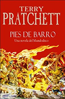 Pies de barro (Mundodisco 19) de [Pratchett, Terry]